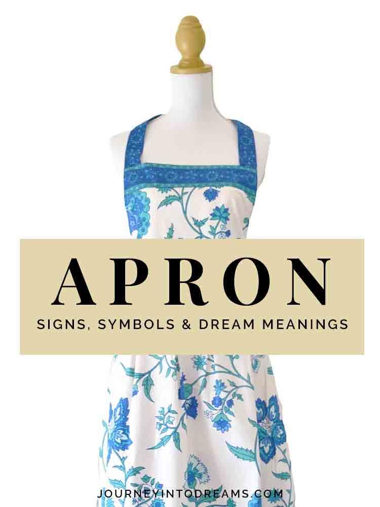 Apron Dream Symbol Journey Into Dreams