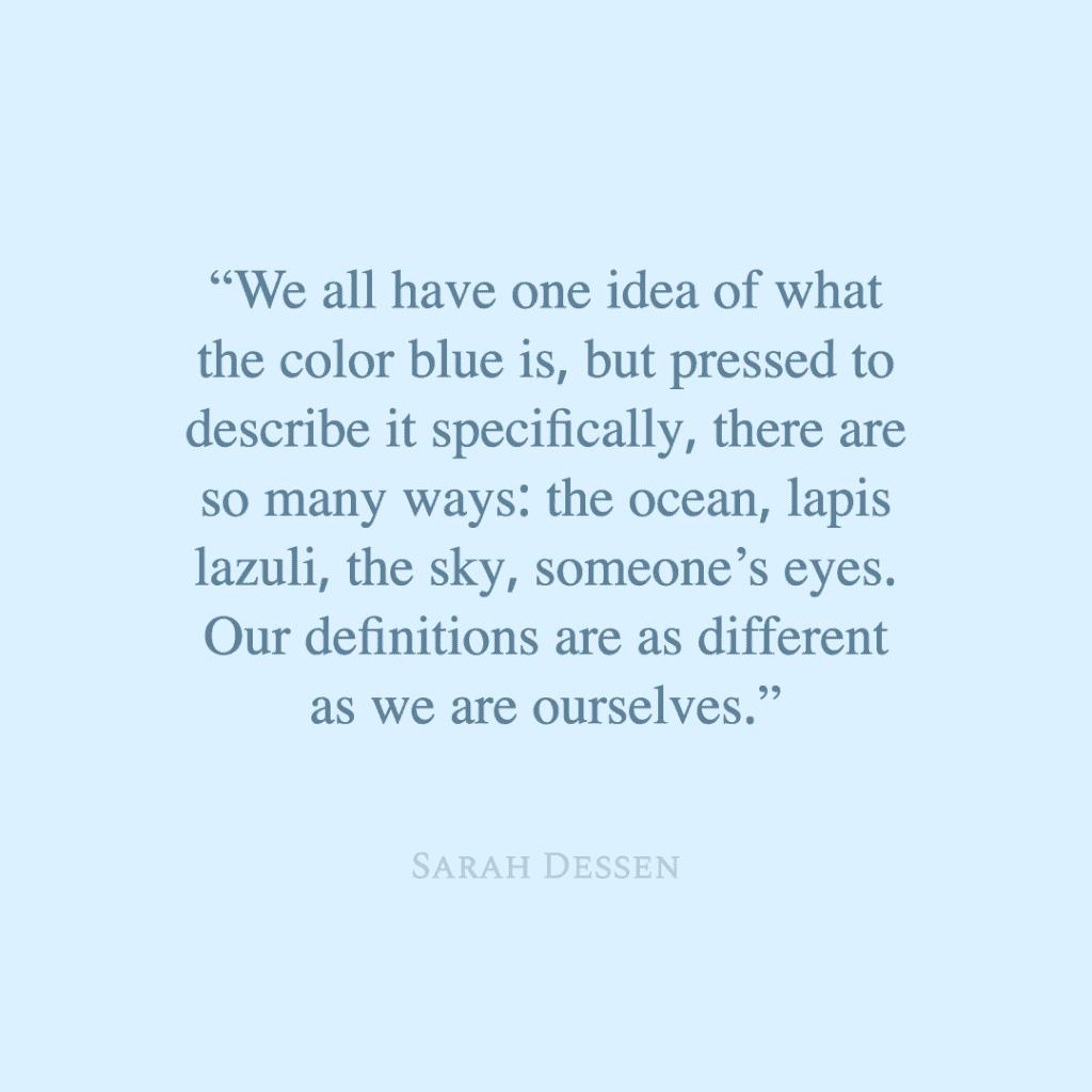 color blue quote by sarah dessen