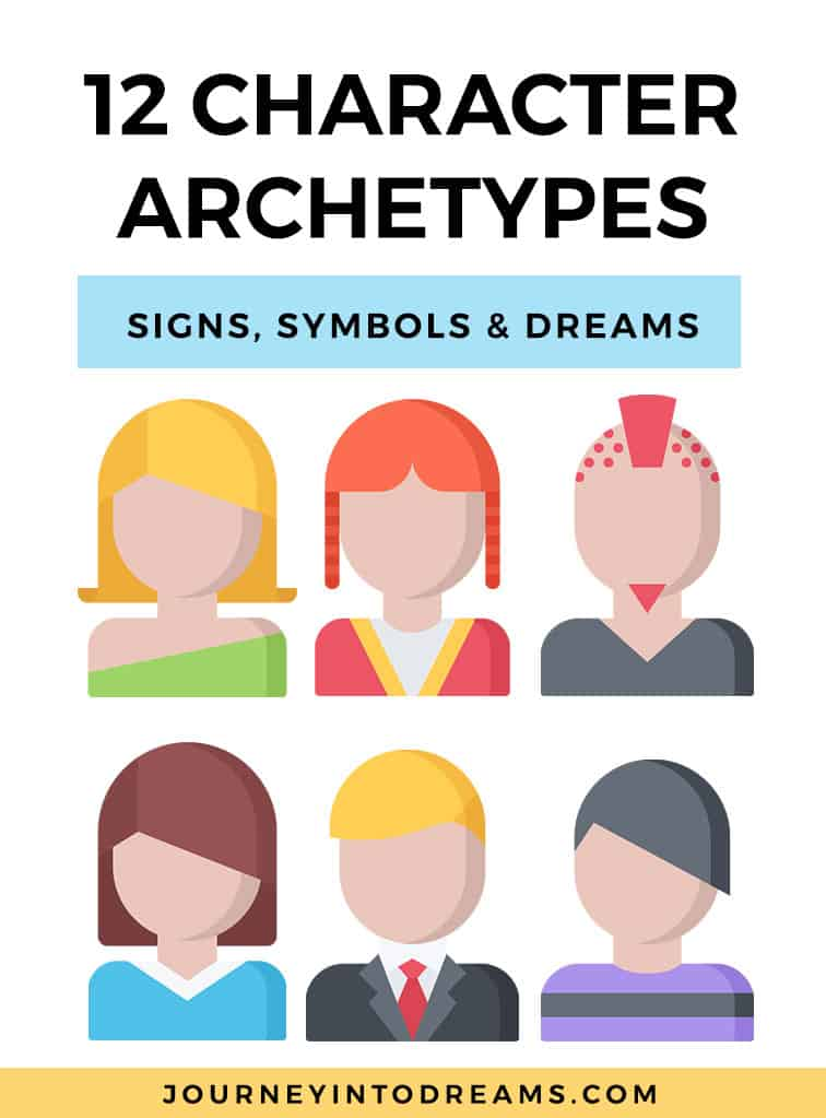 12 Character Archetypes And Their Meanings Journey Into Dreams