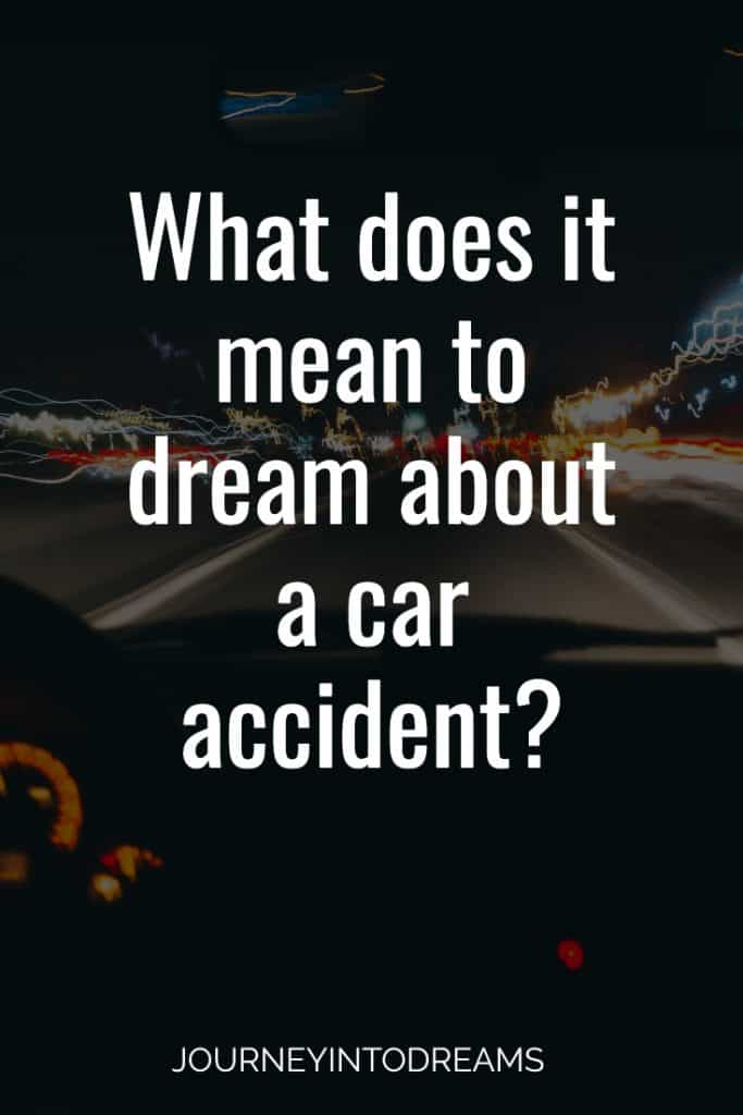 what does it mean to dream about a car accident?
