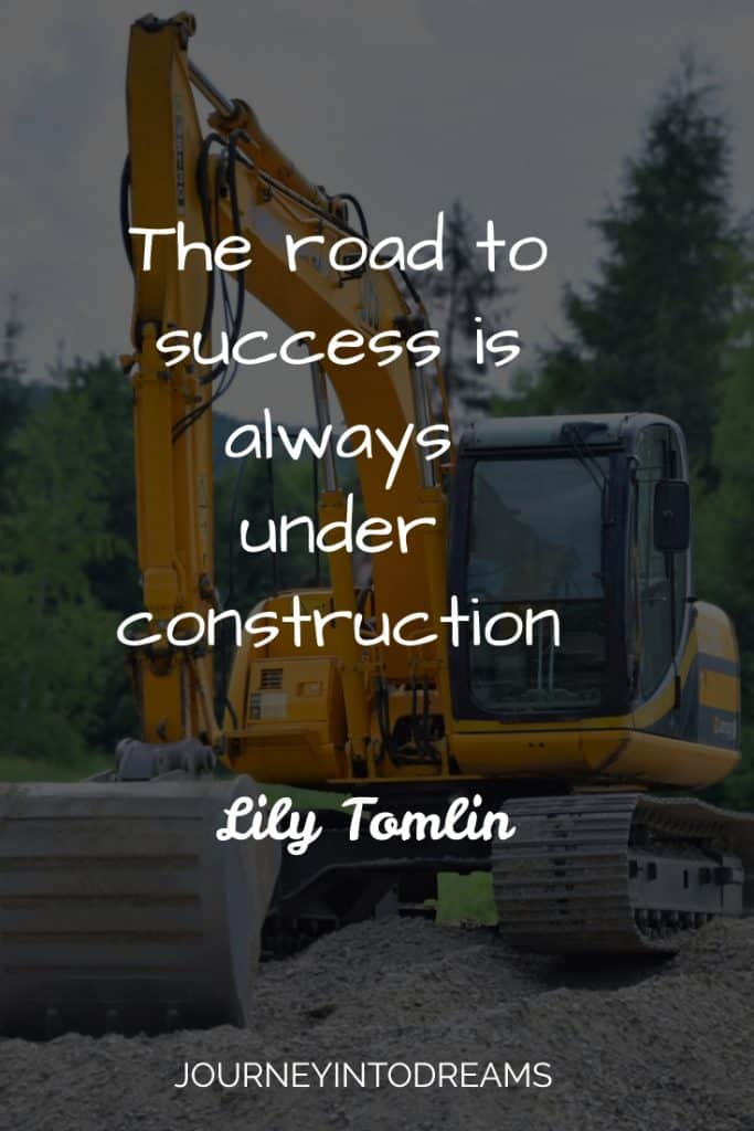 road to success under construction quote