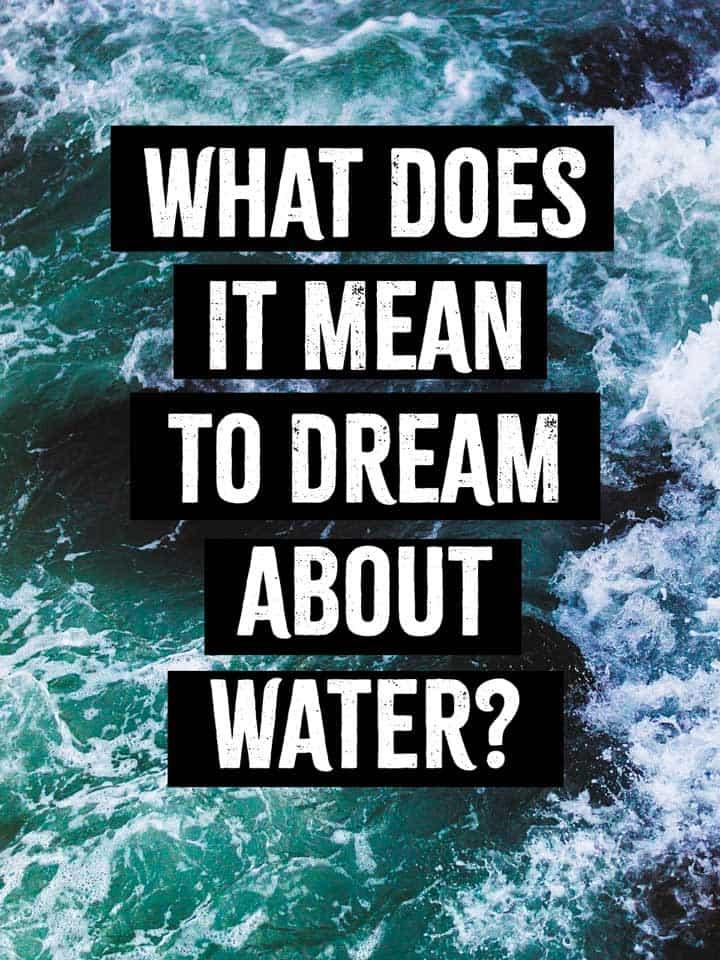 Water Dream Meaning Interpretation | Journey Into Dreams
