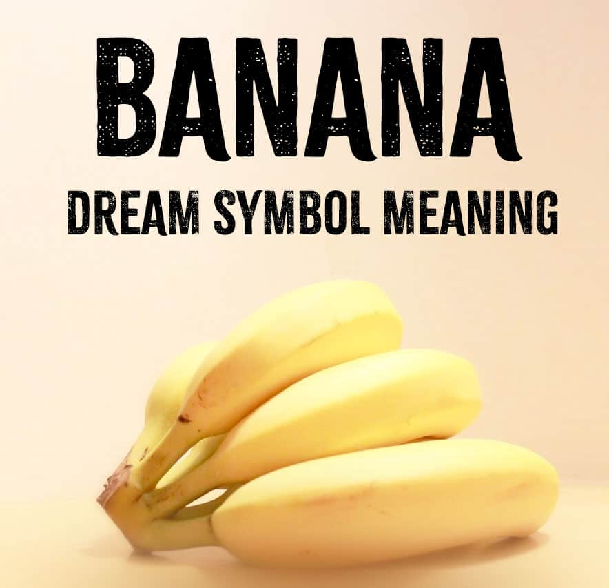 banana dream symbol meaning