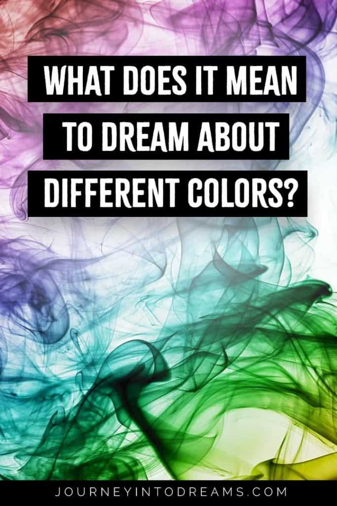 The Meaning Of Colors Color Symbolism In Our Dreams