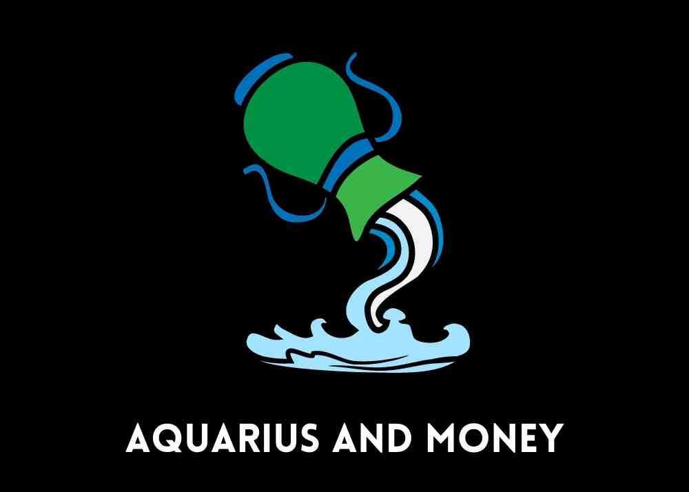 Aquarius in Money