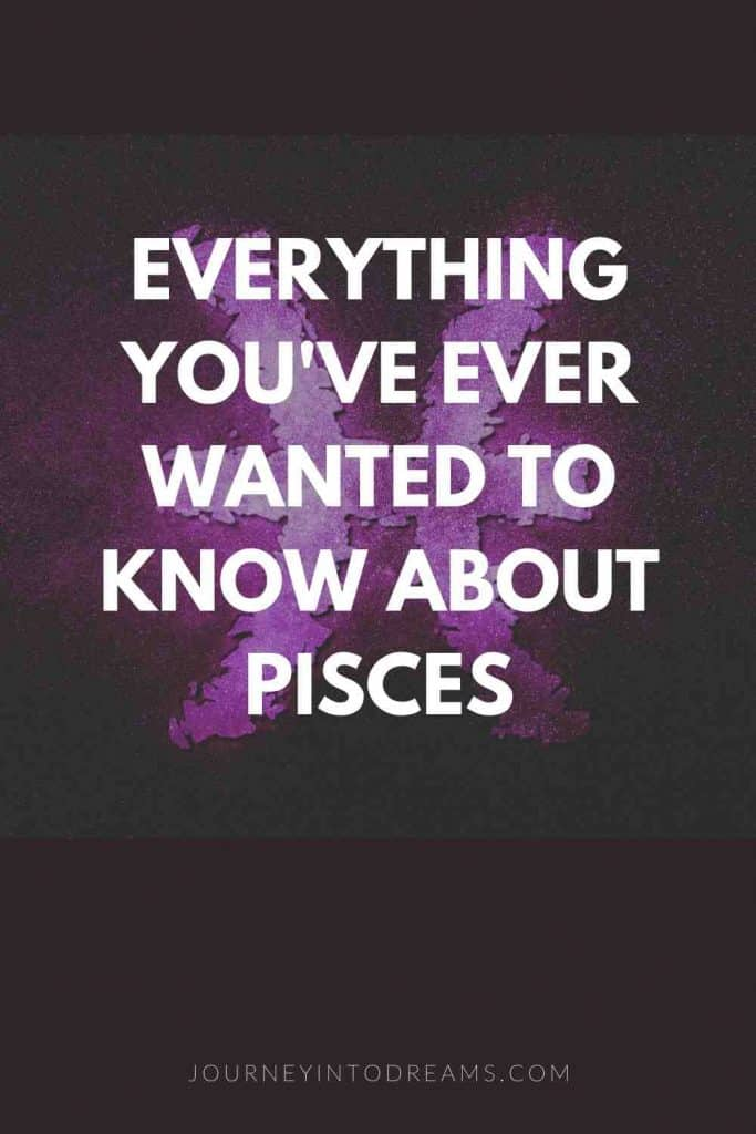 everything you want to know about pisces