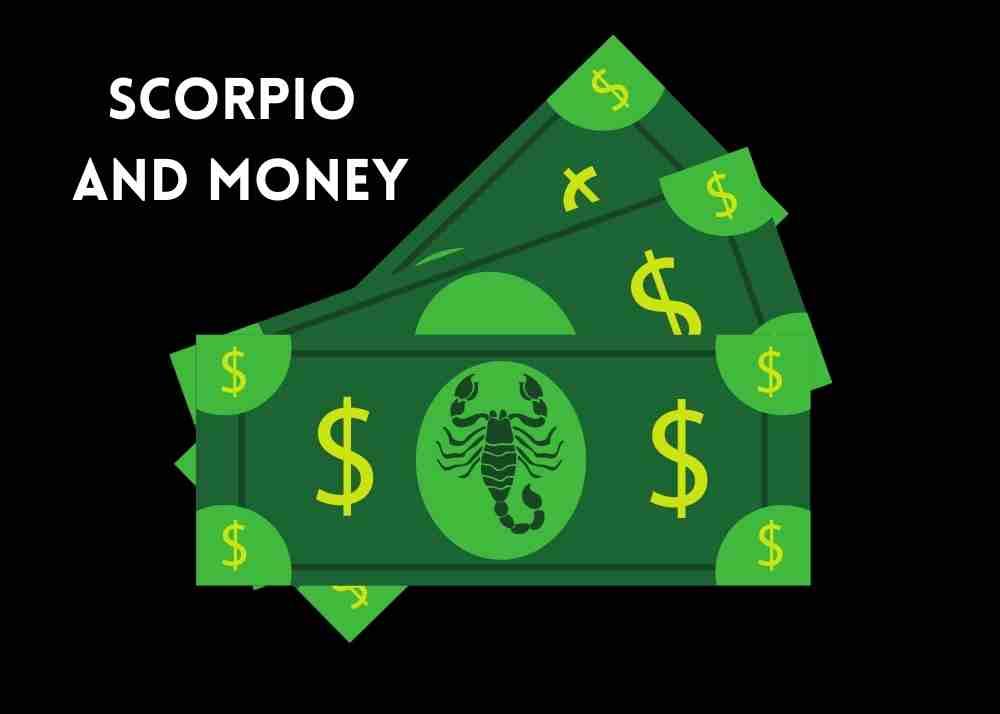 scorpio and money