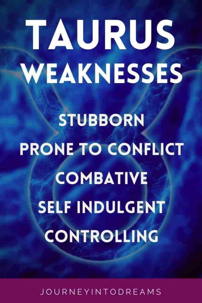taurus negative personality weakenesses