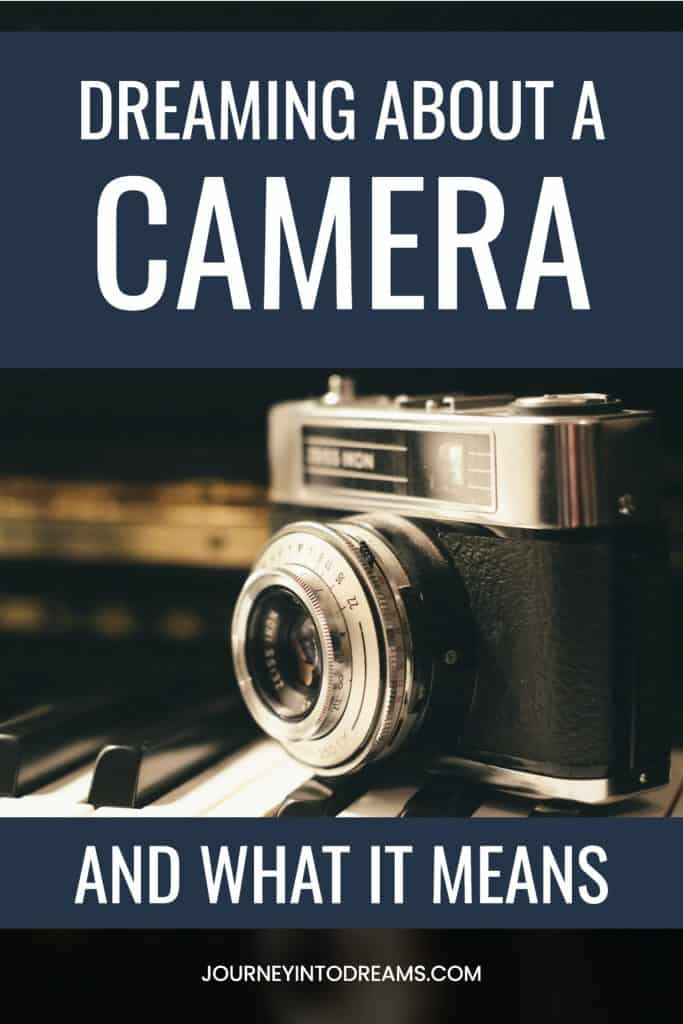 camera dream meaning