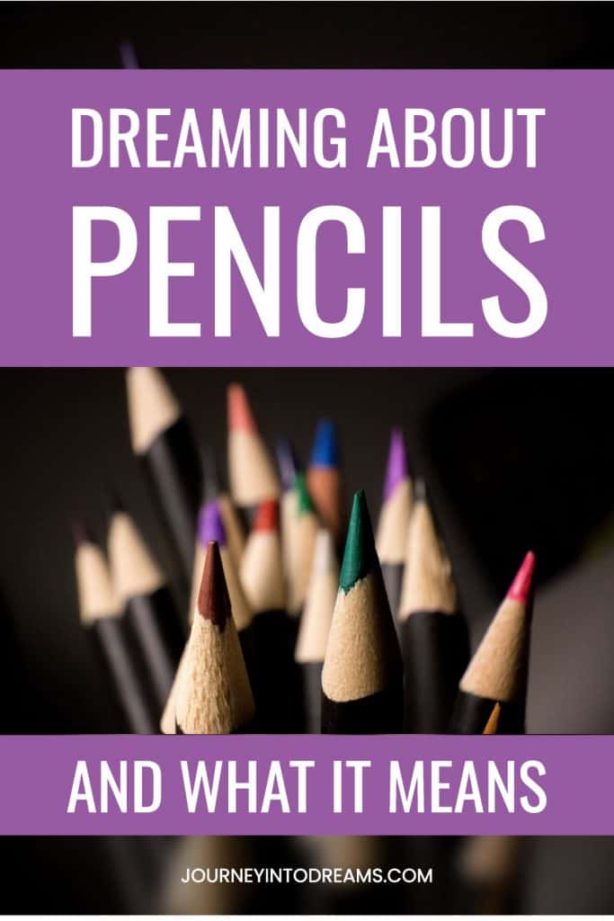 pencil dream meaning
