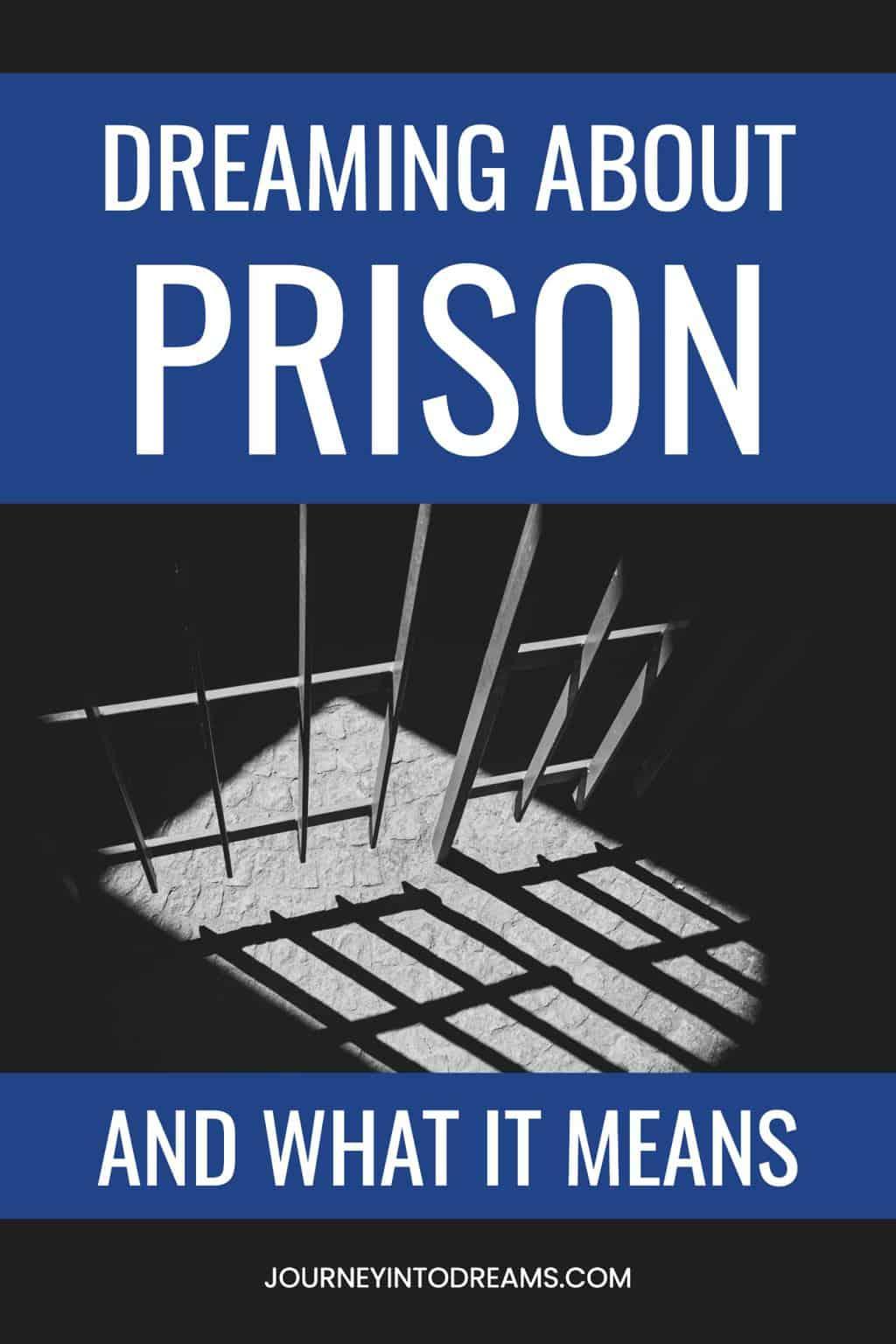 Dream About Prison