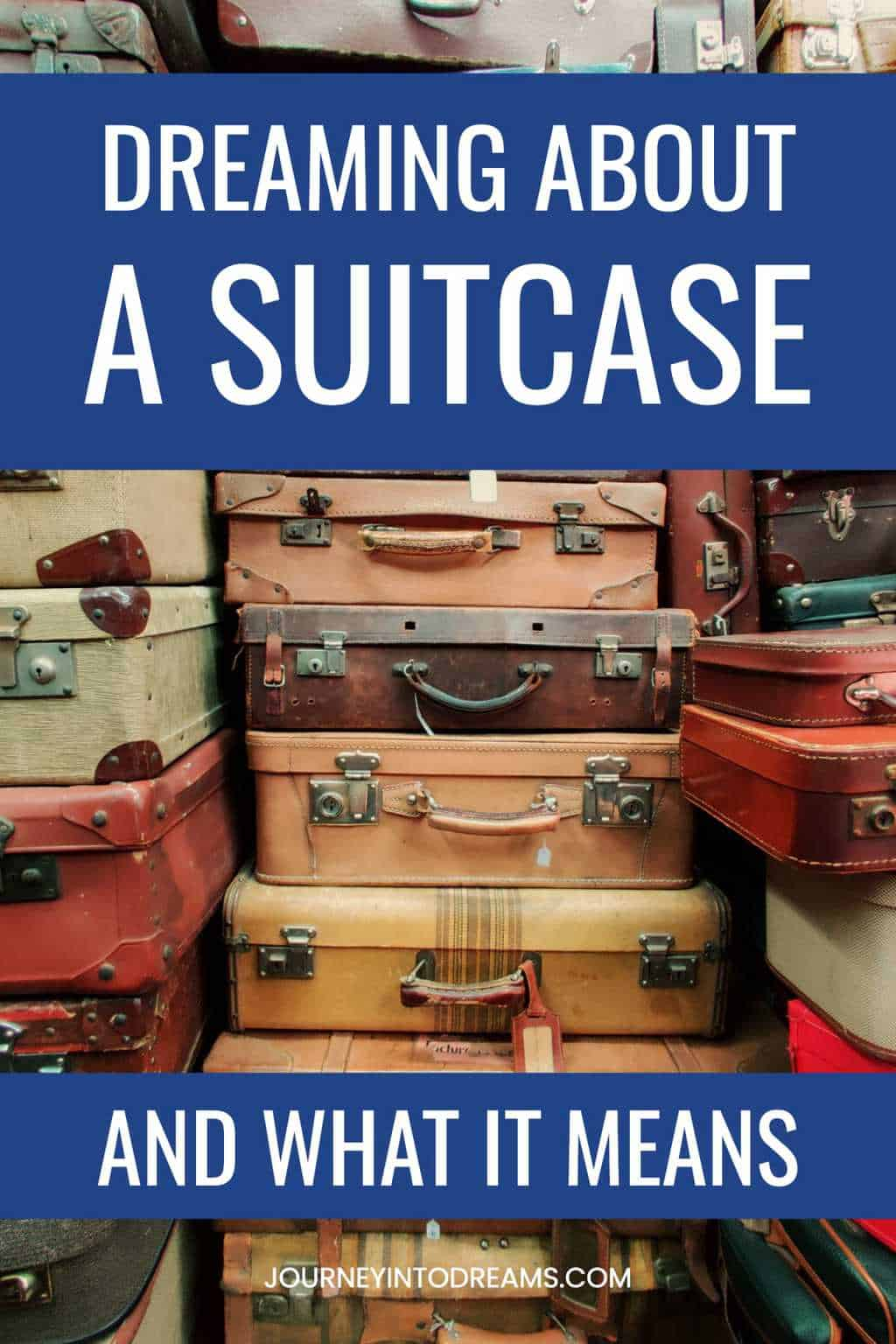 Suitcase Dream Meaning
